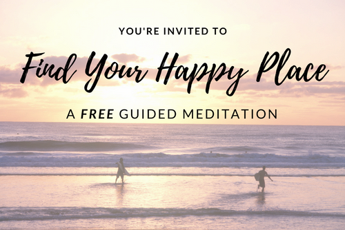 Find Your Happy Place - A Free Guided Meditation