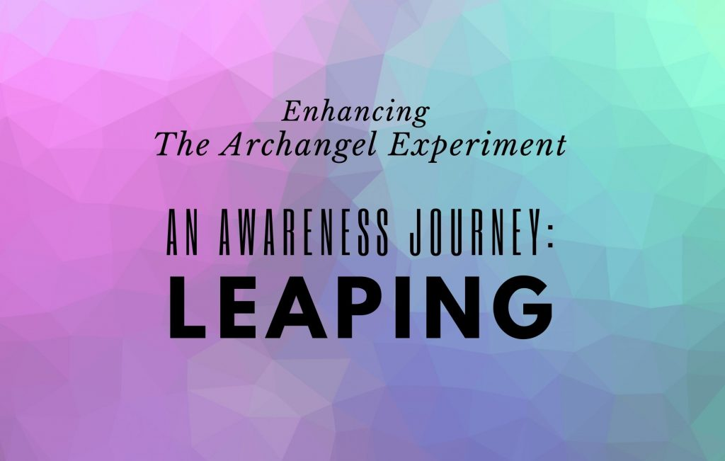 An Awareness Journey: Leaping (Module 1)