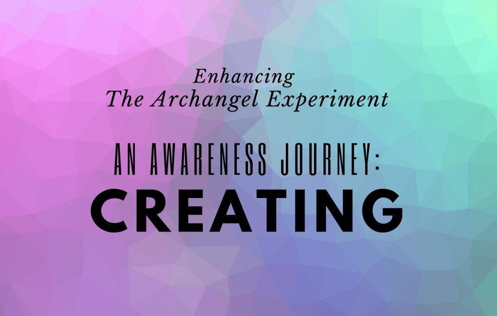 An Awareness Journey: Creating (Module 3)