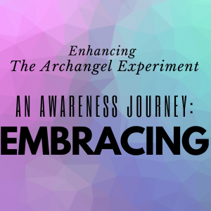 An awareness journey Embracing